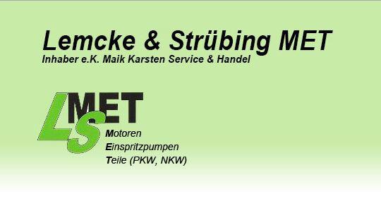 Lemcke und Strübing MET OHG Service u. Handelsgesellschaft